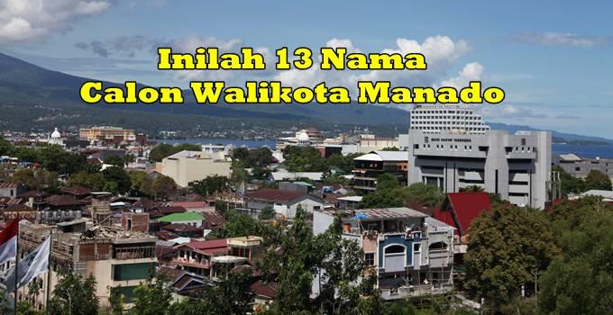 Inilah 13 Nama Calon Walikota Manado - BeritaManado.com ...