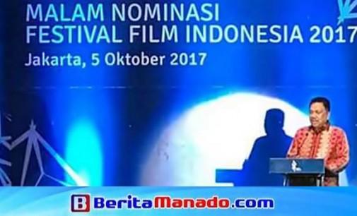 Manado Tuan Rumah Malam Puncak FFI 2017, OLLY DONDOKAMBEY: Sulut Dukung Penuh Industri Film Nasional