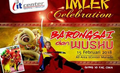 Yuk !!! Hari Ini, Saksikan Barongsai dan Wushu di itCenter Manado