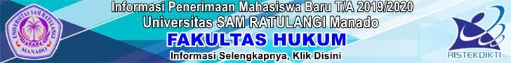 Informasi Penerimaan Mahasiswa Baru Fakultas HUKUM TA 2019/2020 Universitas SAM RATULANGI MANADO